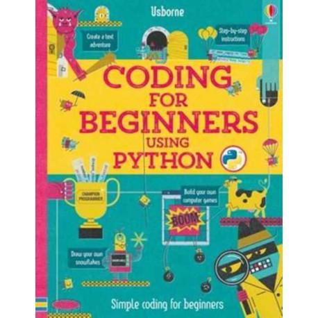 Coding for Beginners: Using Python: Using Python