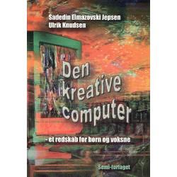 Den kreative computer: et redskab for børn og voksne