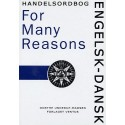 "Engelsk-dansk handelsordbog ""For many Reasons"""