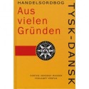 Tysk-dansk handelsordbog: Aus vielen Gründen