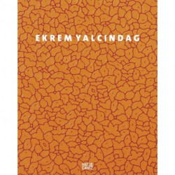 Ekrem Yalcindag: About Color, Nature, Ornaments, and other Things