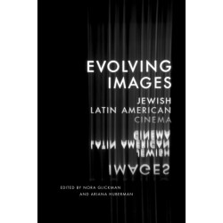 Evolving Images: Jewish Latin American Cinema