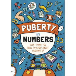 Puberty in Numbers: Everything you need to know about growing up