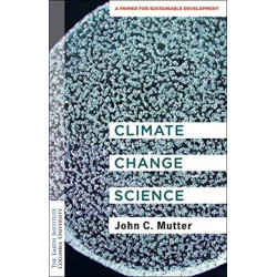 Climate Change Science: A Primer for Sustainable Development
