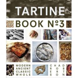 Tartine Book No. 3: Ancient Modern Classic Whole