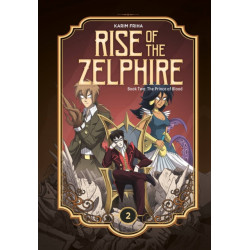 Rise of the Zelphire Book Two: The Prince of Blood