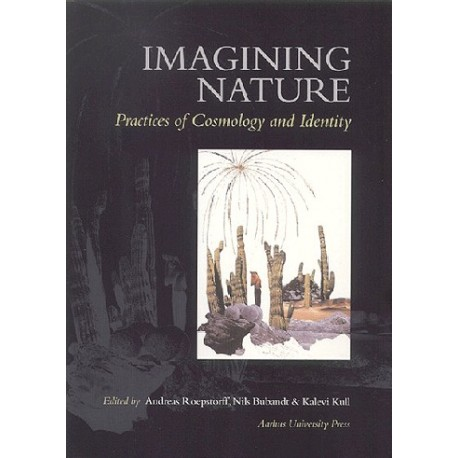 Imagining Nature: practices of copsmology and indentity