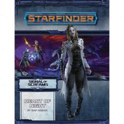 Starfinder Adventure Path: Heart of Night (Signal of Screams 3 of 3): Starfinder Adventure Path