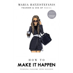 How to Make it Happen: Turning Failure into Success