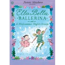 Ella Bella Ballerina and A Midsummer Night's Dream