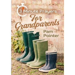 3 - Minute Prayers For Grandparents