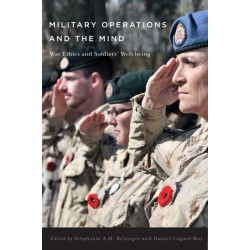 Military Operations and the Mind: War Ethics and Soldiers' Well-being