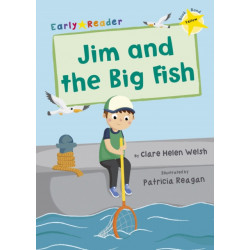 Jim and the Big Fish: (Yellow Early Reader)