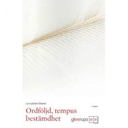 Ordföljd, tempus, bestämdhet: föreläsningar om svenska som andraspråk