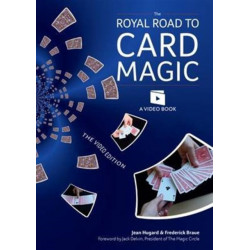 The Royal Road to Card Magic: Handy card tricks to amaze your friends now with video clip downloads