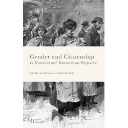 Gender and Citizenship in Historical and Transnational Perspective: Agency, Space, Borders