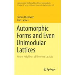 Automorphic Forms and Even Unimodular Lattices: Kneser Neighbors of Niemeier Lattices