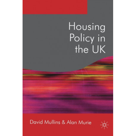 Housing Policy in the UK
