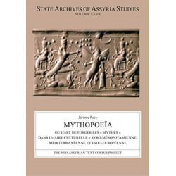 """Mythopoeia: ou l'art de forger les """" mythes """" dans l'"""" aire culturelle """" syro-mesopotamienne, mediterraneenne et indo-europeenne"""