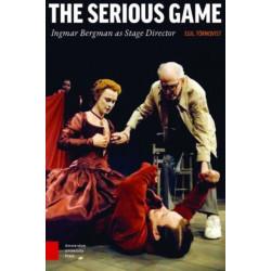 The Serious Game: Ingmar Bergman as Stage Director