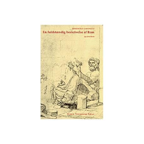En fuldstændig beskrivelse af Rom: Den ældste romerske mirabilieredaktion fra 1140