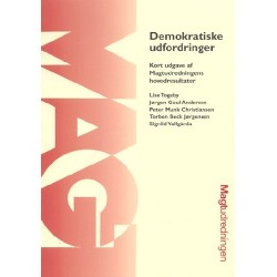Demokratiske udfordringer: Kort udgave af Magtudredningens hovedresultater