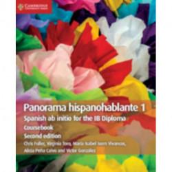 Panorama Hispanohablante 1 Coursebook: Spanish ab initio for the IB Diploma