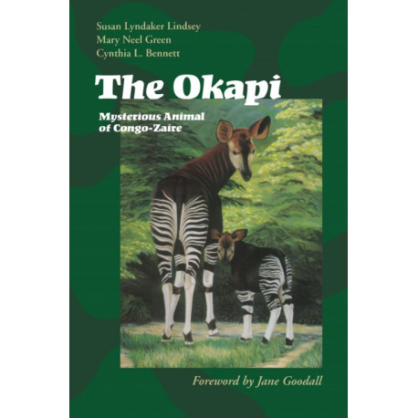 The Okapi: Mysterious Animal of Congo-Zaire