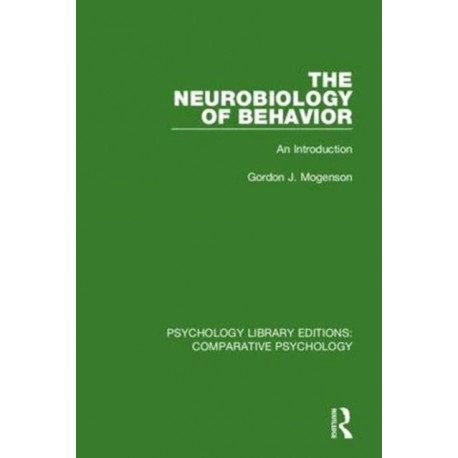 The Neurobiology of Behavior: An Introduction