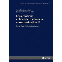 Les emotions et les valeurs dans la communication II- Entrer dans l'univers du discours: Entrer Dans l'Univers Du Discours