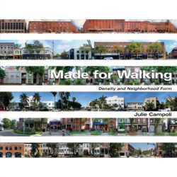 Made for Walking - Density and Neighborhood Form