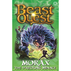 Beast Quest: Morax the Wrecking Menace: Series 24 Book 3