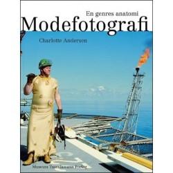 Modefotografi: En genres anatomi