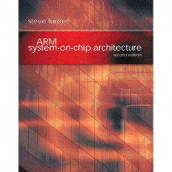 ARM System-on-Chip Architecture: ARM System-on-Chip Architecture