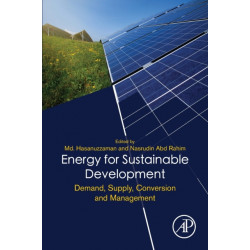 Energy for Sustainable Development: Demand, Supply, Conversion and Management