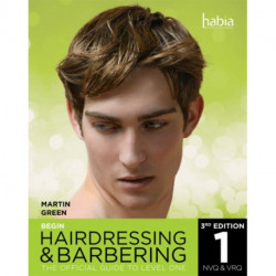 Begin Hairdressing and Barbering: The Official Guide to Level 1 NVQ & VRQ