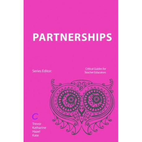 Teacher Education Partnerships: Policy and Practice