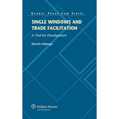 Single Windows and Trade Facilitation