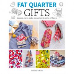 Fat Quarter: Gifts
