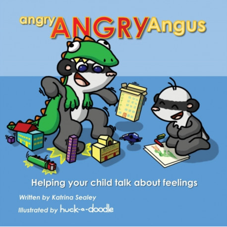 angry, ANGRY Angus: Helping your child talk about feelings