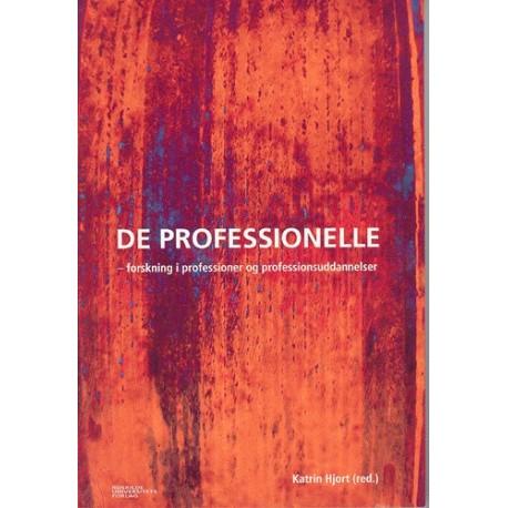 De professionelle: Forskning i professioner og professionsuddannelser