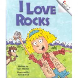 I Love Rocks (A Rookie Reader)