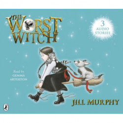 The Worst Witch Saves the Day- The Worst Witch to the Rescue and The Worst Witch and the Wishing Star
