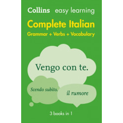 Easy Learning Italian Complete Grammar, Verbs and Vocabulary (3 books in 1): Trusted Support for Learning
