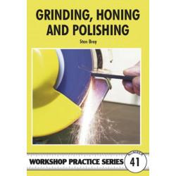 Grinding, Honing and Polishing