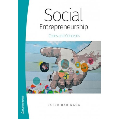 Social entrepreneurship: cases and concepts