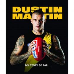 Dustin Martin: My Story So Far ...