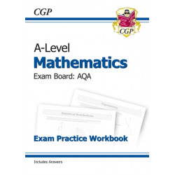 A-Level Maths for AQA: Year 1 & 2 Exam Practice Workbook