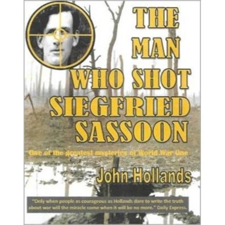 The Man Who shot Siegfried Sassoon