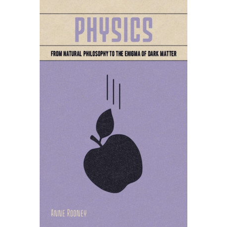 Physics: From Natural Philosophy to the Enigma of Dark Matter